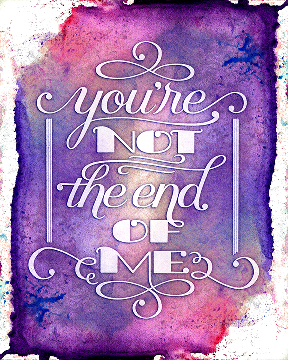 youre-not-the-end-of-me
