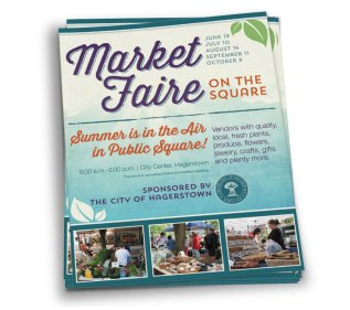 Flier design for the City of Hagerstown's sponsored Market Faire on the Square, as part of the team at Icon Graphics.