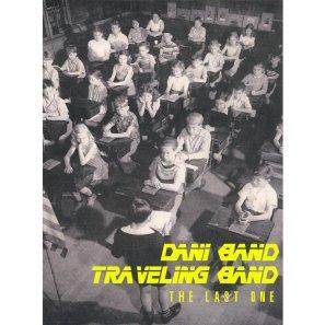 "Dani Band Traveling Band, ""The Last One"""