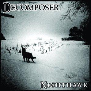 "Decomposer, ""NiteHawk"""