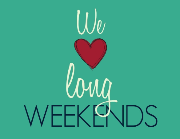 Happy Long Weekend!