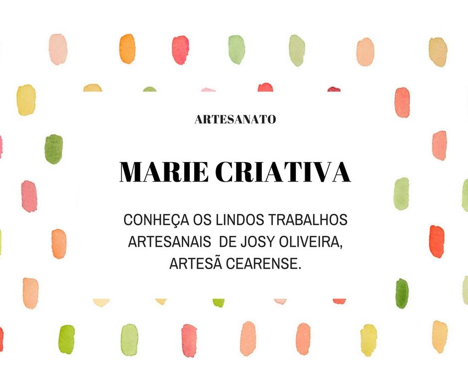 Marie Criativa, artesanato cearense