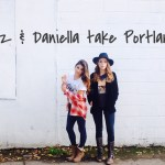 Liz and Daniella take Portland