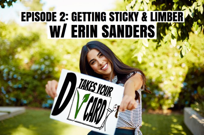 Episode 2: Getting Sticky & Limber w/Erin Sanders