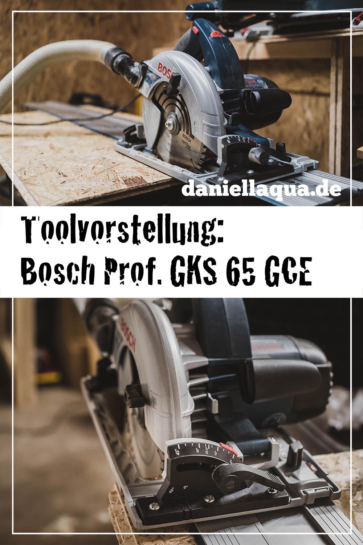 Tool Review: Bosch Professional Handkreissäge GKS 65 GCE mit FSN 1600 Führungsschiene