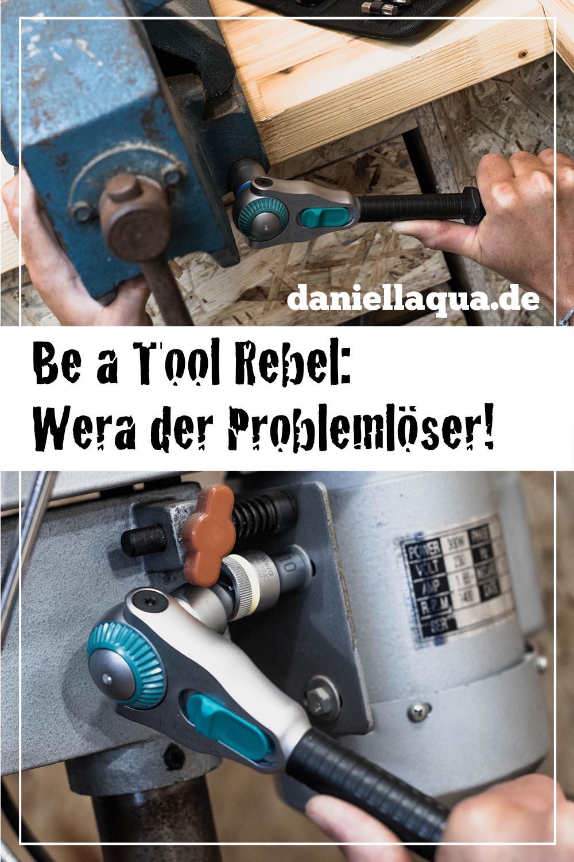 Be a Tool Rebel: Wera der Problemlöser