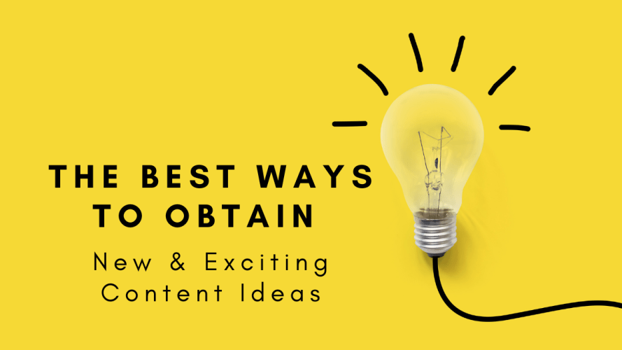 The-Best-Ways-to-Obtain-Content-Ideas-Feature-Image