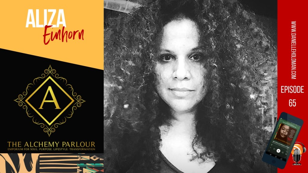 Aliza Einhorn The Alchemy Parlour podcast