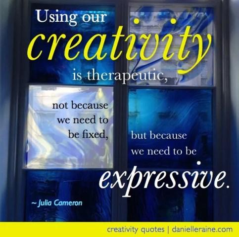 therapeutic creativity quote Julia cameron.jpg