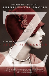 book review z zelda fitzgerald novel therese anne fowler