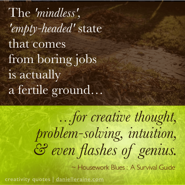 housework blues creativity quotes