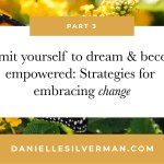 Part 3: Strategies for embracing CHANGE