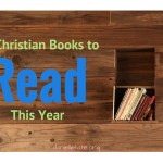 Great Christian Books from My Bookshelf