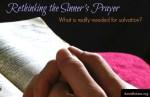 rethinking the sinners prayer
