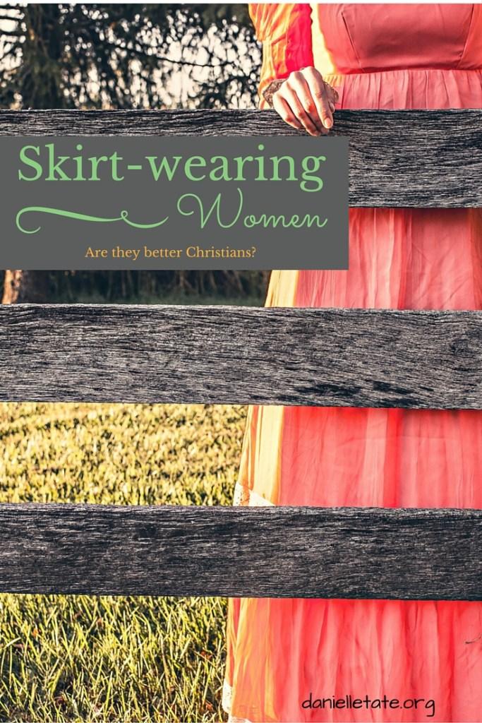 Are skirt-wearing women better Christians