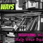 8 Ways Clutter Impacts Your Budget