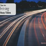 9 Tips for Thriving In The Busy Times