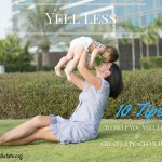 10 Way to Yell Less At Your Kids