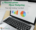 4 Misconceptions About Budgeting