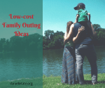 Low Cost Family Outing Ideas