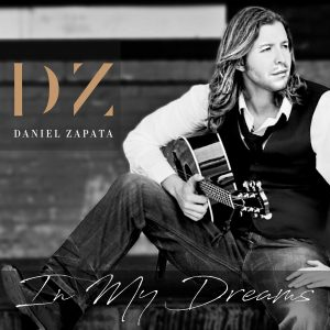 Daniel Zapata In My Dreams Album Cover