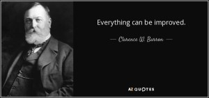 quote-everything-can-be-improved-clarence-w-barron-64-73-98