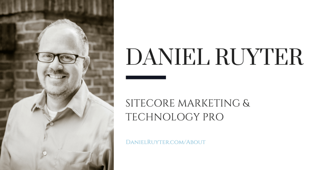 Daniel Ruyter - Sitecore Marketing & Technology Pro