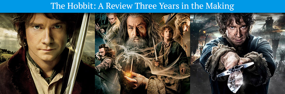 The Hobbit - A Review Three Years in the Making