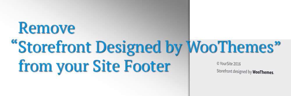 """Remove """"Designed By"""" from Storefront Footer"""