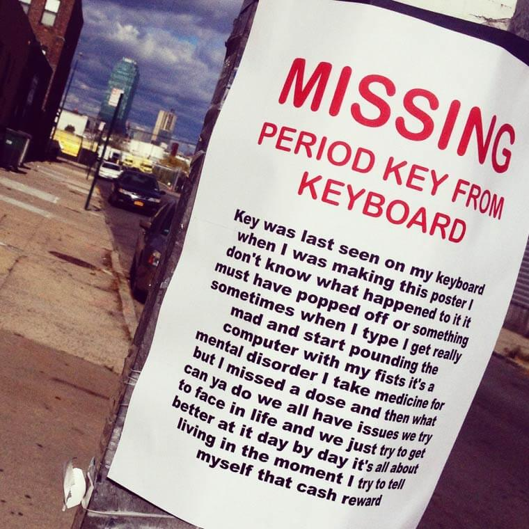 Humorously pointless missing poster: Missing period key