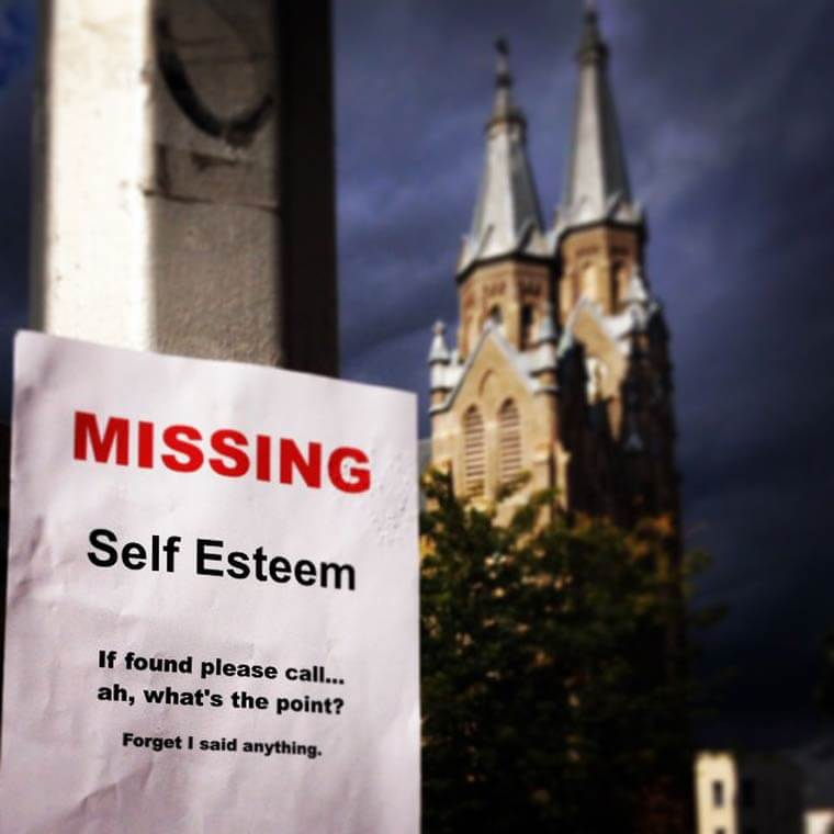 Humorously pointless missing poster: Missing self-esteem