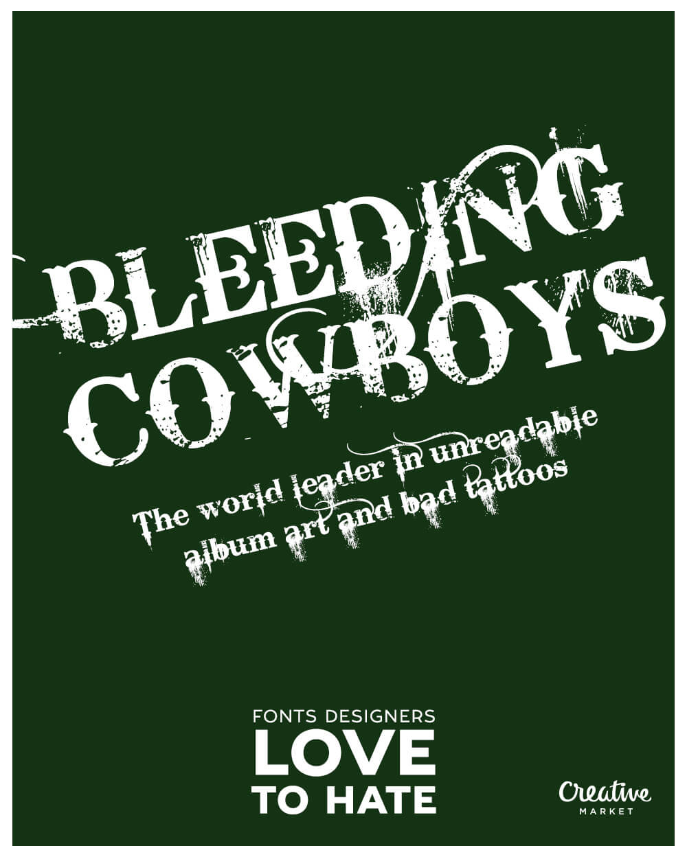 10 fonts designers love to hate: Bleeding Cowboys