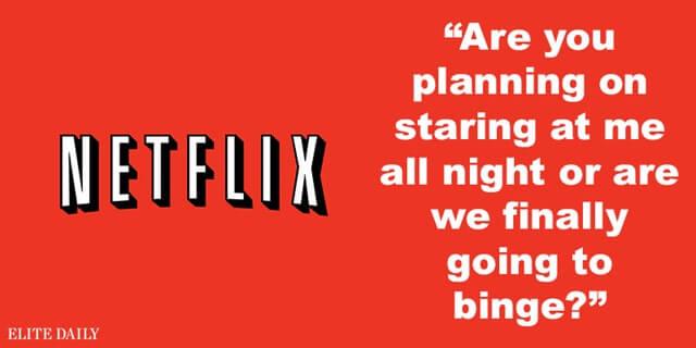 Netflix app pick-up lines