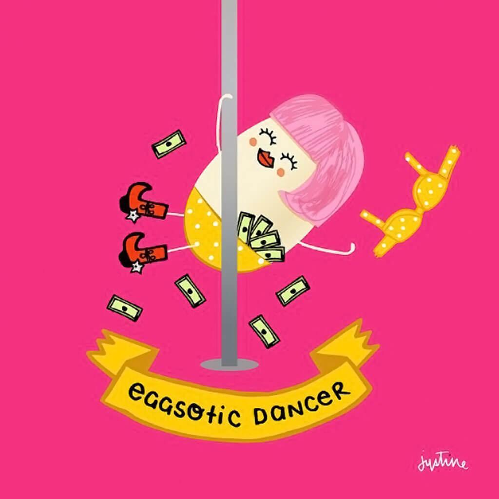 Eggsotic dancer by Justine Morrison