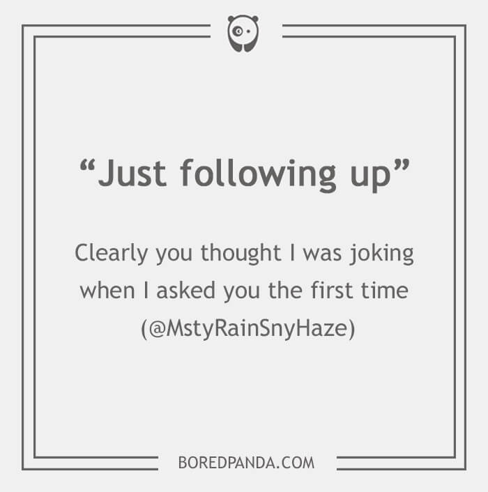 """Passive-aggressive email phrases: """"Just following up"""""""