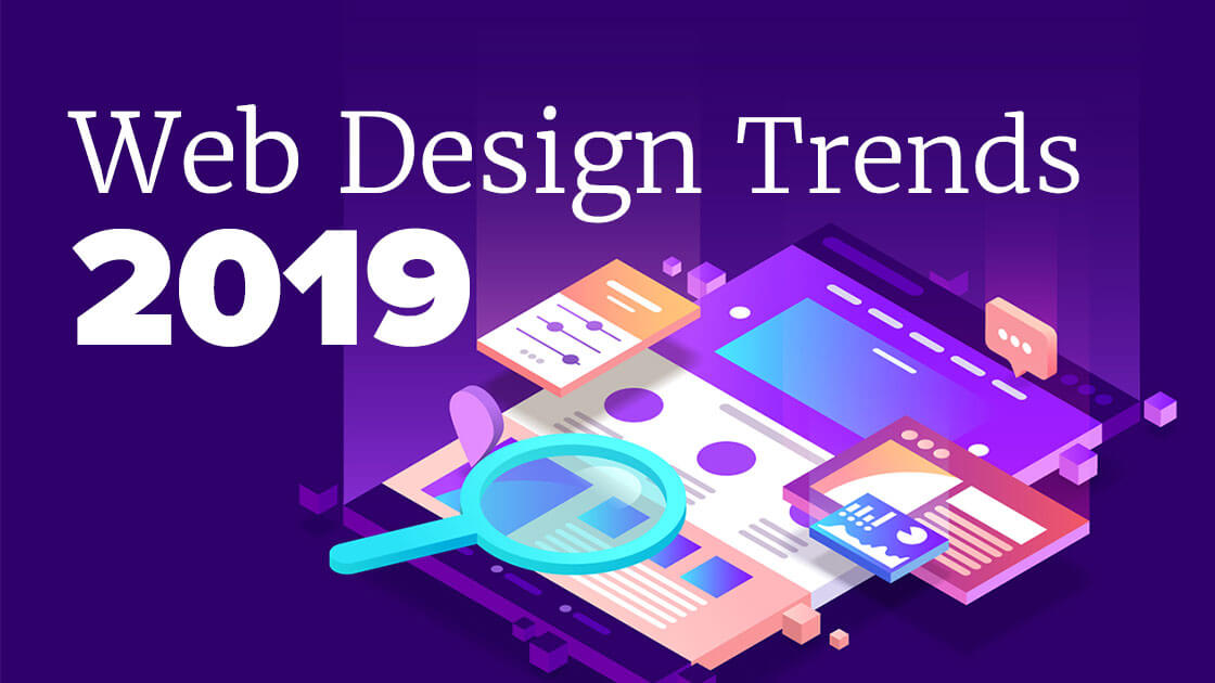 7 web design trends that could shape 2019