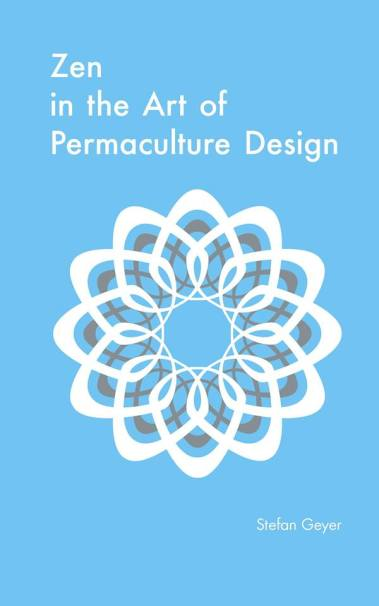 zen and the art of permaculture