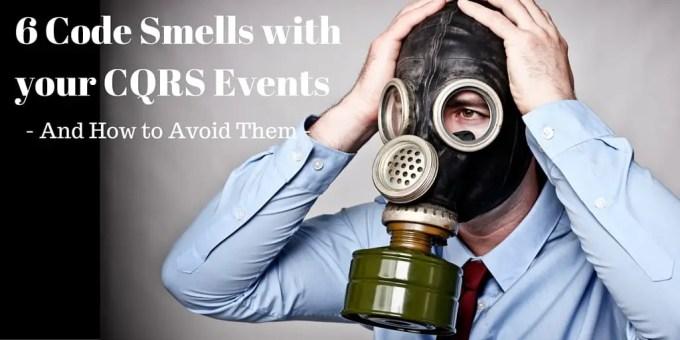 CQRS Code Smells