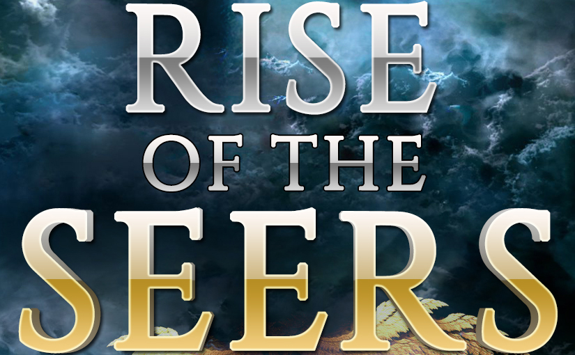 <em>Rise of the Seers: Book 1</em> is Complete
