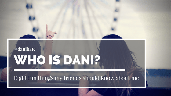 Eight fun things my friends should know about me
