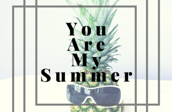 #danikate playlist - You Are My Summer