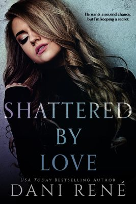 Book Cover: Shattered by Love