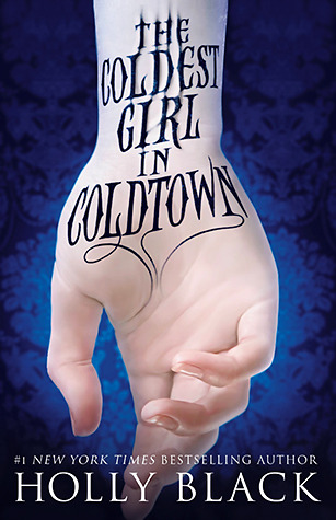 The Coldest Girl in Coldtown cover