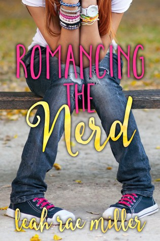 #BookReview: Romancing the Nerd by Leah Rae Miller