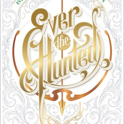 #BookReview: EVER THE HUNTED by Erin Summerill