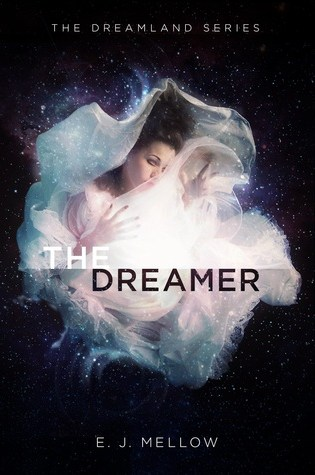 #BookReview: THE DREAMER by E.J. Mellow
