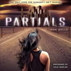 #AudiobookReview: PARTIALS by Dan Wells
