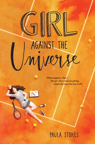 #BookReview: GIRL AGAINST THE UNIVERSE by Paula Stokes