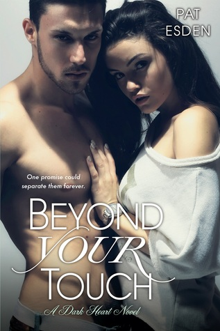 #BookReview: BEYOND YOUR TOUCH by Pat Esden