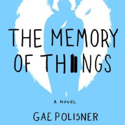 Guest #BookReview: THE MEMORY OF THINGS by Gae Polisner
